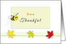 Bee Thankful Thanksgiving Greeting Card with Bumble Bee and Leaves card