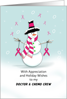 For Doctor-Chemo Nurses-Christmas Greeting Card-Snowman-Breast Cancer card