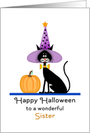 For Sister Halloween Card-Black Cat-Witches Hat-Pumpkin card