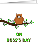 For Boss Boss's Day Card with Owl on Tree Branch card