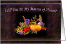 Matron of Honor - Autumn Flowers card