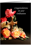 Congratulations on your Ordination Greeting Card-Wood Cross & Roses card