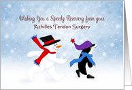 Get Well Achilles Tendon Surgery Card-Snowman-Penguin-Snow Scene card