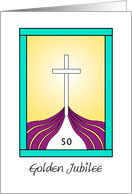 Golden Jubilee Greeting Card Religious Life-Cross-50 Year Anniversary card