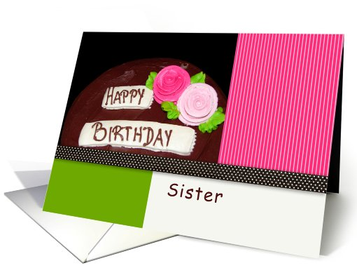 Sister, Happy Birthday, Cake card (667643)