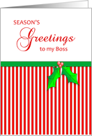 Christmas Greeting Card for Boss-Season's Greetings-Stripes-Holly card