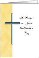 Ordination Greeting Card-A Prayer on Your Ordination Day with Cross card