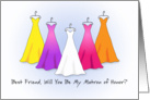 Best Friend Be My Matron of Honor Invitation, Rainbow Dresses card