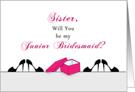For Sister Be My Junior Bridesmaid Greeting Card-Shoe Box-Stilettos card