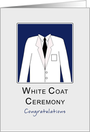 White Coat Ceremony Congratulations Greeting Card-WCC card