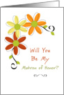 Matron of Honor Request-Three Autumn Flowers card