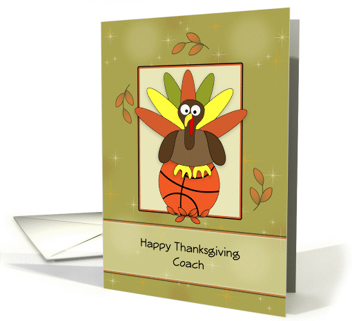 Basketball Coach Thanksgiving Greeting Card-Basketball-Leaves card