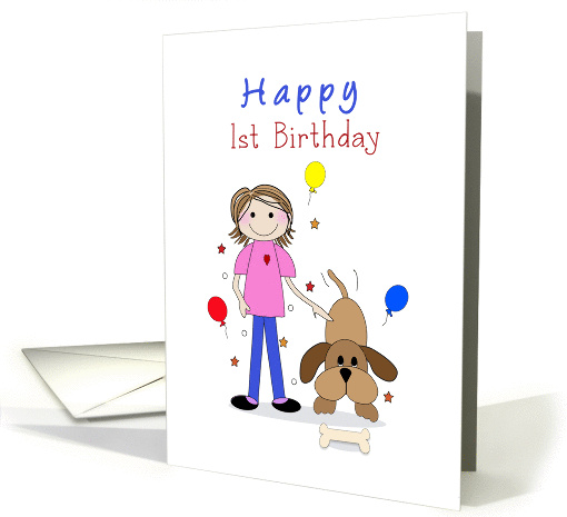 1st/First Birthday Greeting Card with Girl, Balloons and Dog card