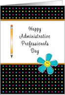 Administrative Professionals Day Greeting Card-Pencil and Blue Flower card