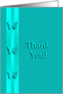 Thank You for the Referal, Three Aqua Green Butterflies card