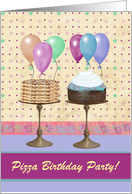 Pizza Birthday Party, Pizza & Cake on Pedestals, Custom Text card