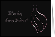 Will you be my Honorary Bridesmaid?, Pink Dress card