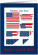 Folding our Flag, Labor Day card