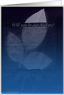 Will you be our Acolyte?/Leaves card