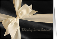 Will you be my Honorary Bridesmaid?, Cream Bow on Black card