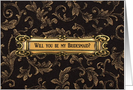 Brass on Brown, Will you be my Bridesmaid? card