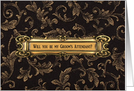 Brass on Brown, Will you be my Groom's Attendant? card