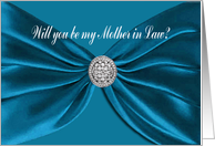 Blue Satin Sash, Will you be my Mother in Law? card