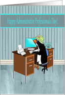 Penguin in the Office, Happy Administrative Professionals Day card