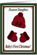 Red Cap and Mittens, Baby's First Christmas, For Daughter card