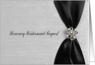 Honorary Bridesmaid, Black Satin Ribbon-look with Jewel-like on Gray card