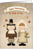 Happy Thanksgiving Pilgrims, To Both of You card