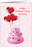 Heart Balloons, Cake, Valentine's Day Birthday Greeting card