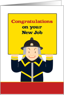 Firefighter, Congratulations on New Job card