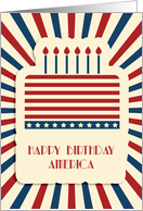 Fourth of July, Happy Birthday America, Patriotic Cake card
