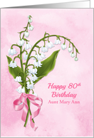 Lilies of the Valley Custom 80th Birthday Aunt card