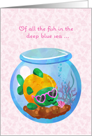 Valentine with Fish Bowl and Fish With Heart Shaped Sunglasses card