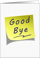 Good Bye Yellow Post Note card