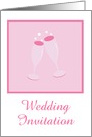 Wedding Invitation with pink champagne glasses custom text card