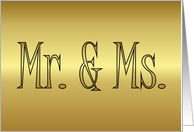 Mr. & Ms. Engagement invitation Mr and Ms gold card