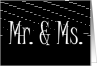 Mr. & Ms. Engagement invitation Mr and Ms black & white card