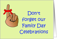 Don't forget Family Day Invitation with ribbon on finger card