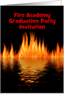 Fire Academy Graduation party Invitation with Fire and custom text card