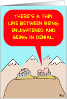Enlightened And In Denial card