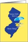 Jersey Girls Have A Shore Thing Blank Note card