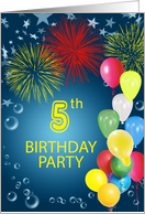5th Birthday Party, Fireworks and Bubbles card