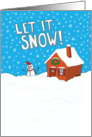 Funny Let It Snow for Christmas card