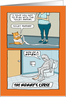 Funny Bad Cat and Mummy's Curse Halloween card