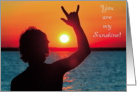Sign Language - You are my Sunshine I Love You card