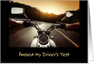 Passed My Driver's Test For Motorcycle License card