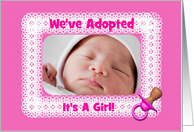 Pretty Pink-We've Adopted-Pink Pacifier-Girl-Custom-Photo Card